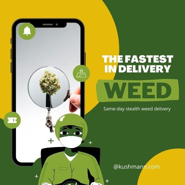 Kushmann Cannabis, Fastest Cannabis Delivery Service